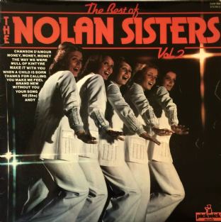 Nolan Sisters (‎The) - The Best Of The Nolan Sisters Vol. 2 (LP) (VG+/G-VG)